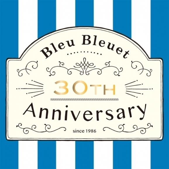 Bleu Bleuet 30th Anniversary!!